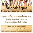Bricothèque: un nouveau lieu participatif  A COMPTER DU 5 NOVEMBRE, un atelier d'éco-partage sur le thème de la petite réparation vous accueille chaque semaine à L'Espace Albert Schweitzer. Le […]